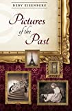 Pictures of the Past, Deby Eisenberg, 0615483127