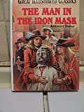 Great Illustrated Classics (The Man in the Iron Mask)