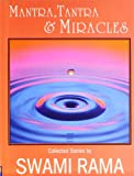 Mantra, Tantra and Miracles, Swami Rama, 0893892319