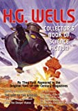 Front cover for the book The Collector's Book of Science Fiction by H. G. Wells by H. G. Wells
