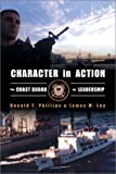 Book cover for Character in Action: The U.S. Coast Guard on Leadership