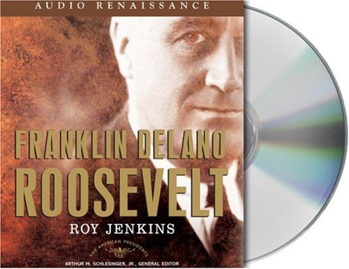 Franklin Delano Roosevelt: The American Presidents Series: The 32nd President, 1933-1945 by Brand: Macmillan Audio