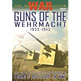 Guns of the Wehrmacht 1993-1945