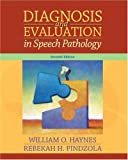img - for Diagnosis and Evaluation in Speech Pathology (7th Edition) book / textbook / text book
