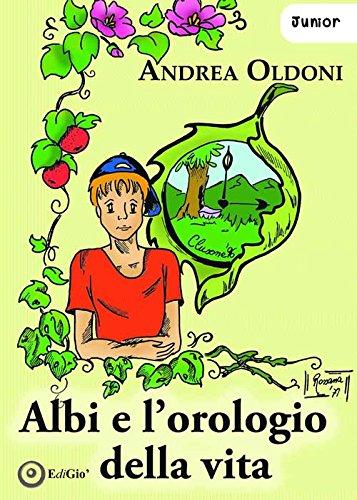 Albi e lorologio della vita Andrea Oldoni