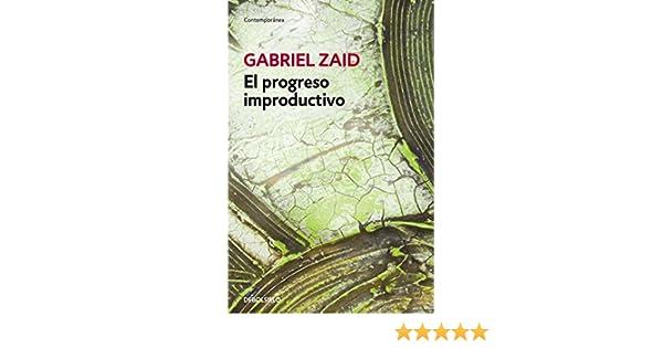 El Progreso Improductivo Gabriel Zaid Ebook