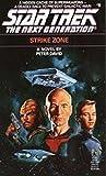 Strike Zone (Star Trek: The Next Generation Book 5)