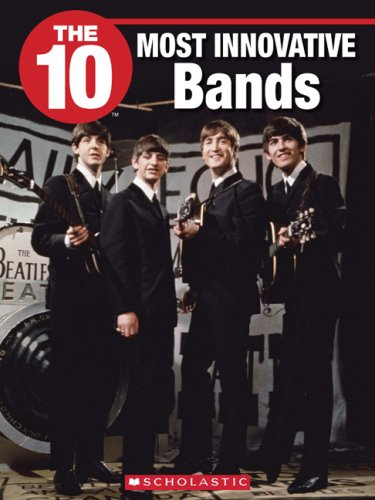 The 10 Most Innovative Bands (10 (Franklin Watts)) PDF