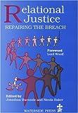 Relational Justice : Repairing the Breach, , 1904380069