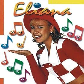 Amazon.com: Brincando de Roda: Eliana: MP3 Downloads