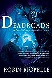 Download Deadroads: A Novel of Supernatural Suspense in PDF ePUB Free Online