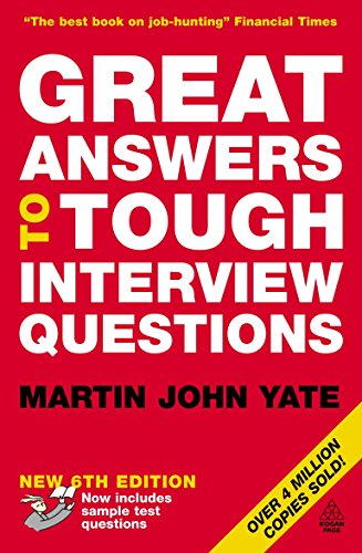 Great Answers to Tough Interview Questions (Tough Interview Questions And Answers For Managers)
