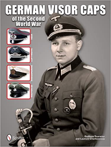 f4cb89e1f41 German Visor Caps of the Second World War  Guilhem Touratier ...