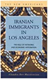 Iranian Immigrants in Los Angeles 9781593322403
