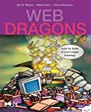 img - for Web Dragons: Inside the Myths of Search Engine Technology (The Morgan Kaufmann Series in Multimedia Information and Systems) book / textbook / text book