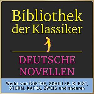 Deutsche Novellen (Bibliothek der Klassiker) Hörbuch