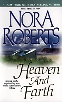 Heaven and Earth (Three Sisters Island Book 2) by [Roberts, Nora]