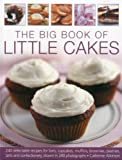 The Big Book of Little Cakes, Catherine Atkinson, 1844769623