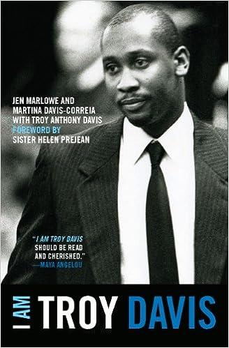 I Am Troy Davis, Jen Marlowe; Martina Correia-Davis; Troy Davis