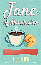 Jane of Manchester: an easy reading chick-lit, sure to make you laugh out loud!