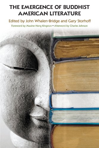 The Emergence of Buddhist American Literature (SUNY series in Buddhism and American Culture)