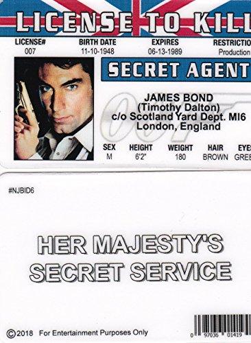 Signs 4 Fun NJBID6 Timothy Dalton JAMES BOND 007 Drivers License to Kill fake id card