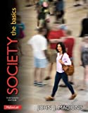 Seeing Sociology in your Everyday Life    With a complete theoretical framework and a global perspective, Society: The Basics, 13/e offers students an accessible and relevant introduction to sociology. John Macionis, author of the best-selling Intr...