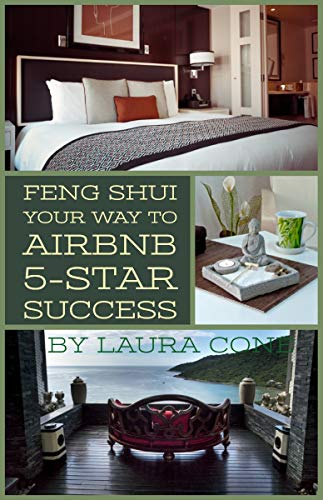 Amazon com: Feng Shui Your Way to Airbnb 5-Star Success