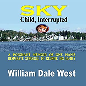 Sky: Child, Interrupted Audiobook