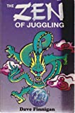 The Zen of Juggling, Dave Finnigan, 0961552158