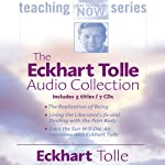 The Eckhart Tolle Audio Collection | Eckhart Tolle