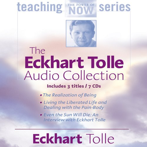 The Eckhart Tolle Audio Collection by Sounds True