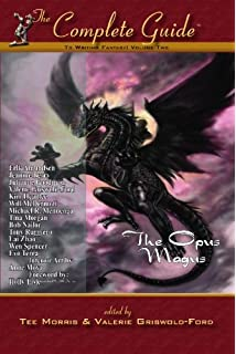 The Complete Guide To Writing Fantasy Vol The Opus Magus