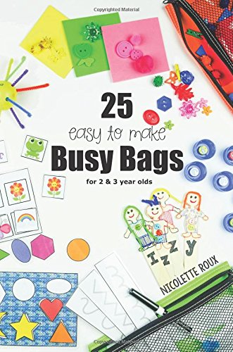 25 Easy To Make Busy Bags For 2 3 Year Olds Nicolette Roux