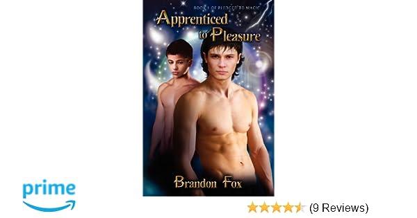 Amazon Apprenticed To Pleasure 9781613723654 Brandon Fox Books