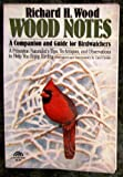 Wood Notes: A Companion and Guide for Birdwatchers