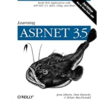 Learning ASP.NET 3.5: Build Web Applications with ASP.NET 3.5, AJAX, LINQ, and More