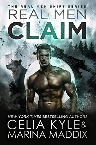 Real Men Claim (Soren Pack | Paranormal Werewolf Romance) (Real Men Shift  Book 6)