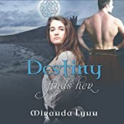 Destiny Finds Her: Destiny Series, Book 1 | Miranda Lynn