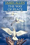 The Way of Peace, James Allen, 143440983X