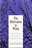 img - for The Motivation to Work by Frederick Herzberg (1993-01-01) book / textbook / text book