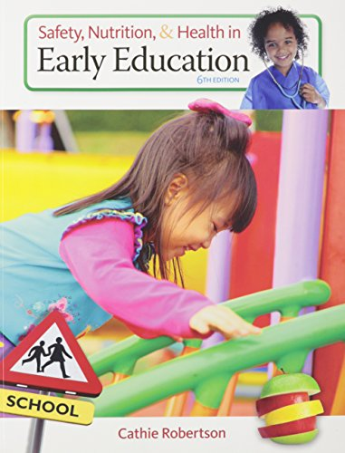 Bundle: Safety, Nutrition and Health in Early Education, 6th + CourseMate, 1 term (6 months) Access Code
