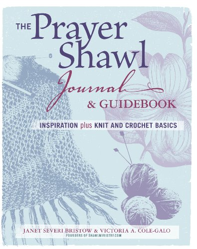 Prayer Shawl Crochet Pattern - The Prayer Shawl Journal & Guidebook: inspiration plus knit and crochet basics