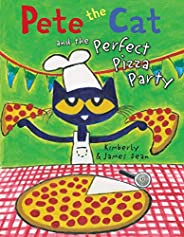 Pete The Cat & The Perfect Pizza Party