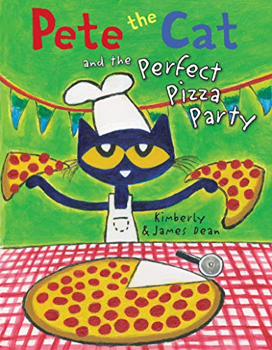 Pete the Cat and the Perfect Pizza Party (Food Easy Party)