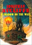 A Shadow on the Wall, Jonathan Aycliffe, 0786231831
