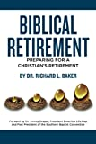 img - for Biblical Retirement: Preparing for a Christian's Retirement book / textbook / text book