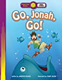 Go, Jonah, Go! (Happy Day® Books: Bible Stories)