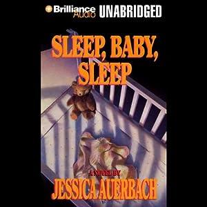 Sleep, Baby, Sleep Audiobook