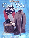 Warman's Civil War Collectibles by Graf, John F. (2003)